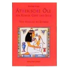 Buch - Ätherische Öle für Körper, Geist und Seele