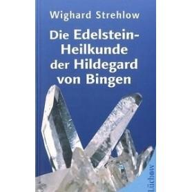 Buch - Die Edelstein-Heilkunde der Hildegard von Bingen