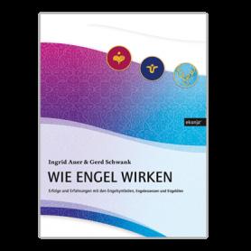 "Ingrid Auer - Buch ""Wie Engel wirken"""