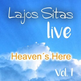 Lajos Sitas - MP3 Download - Heaven`s Here