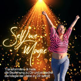 SelfLove Magic - dein Tagesworkshop