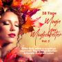 28 Tage - Magie der Möglichkeiten Vol.2