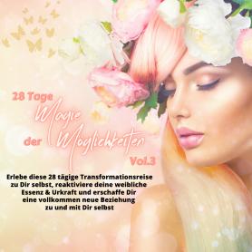 Magie der Möglichkeiten Vol.3 - Die Magie mit Dir selbst