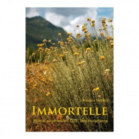 Primavera® Literatur - Immortelle – Porträt einer wilden Duft- und Heilpflanze