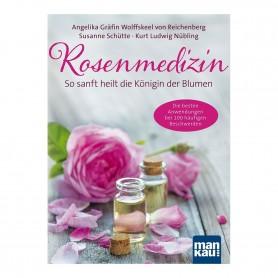 Primavera® Literatur - Rosenmedizin – So sanft heilt die Königin der Blumen