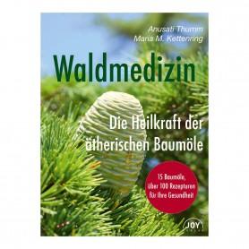 Primavera® Literatur - Waldmedizin – Die Heilkraft der ätherischen Baumöle