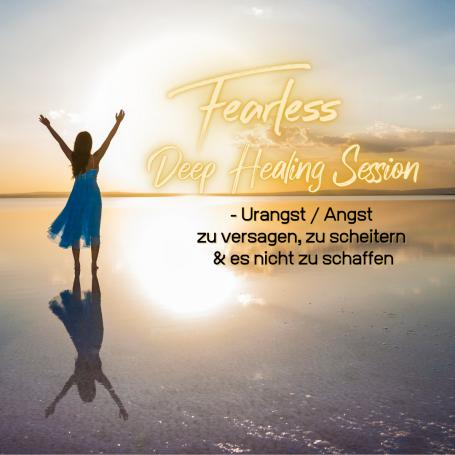 Fearless Session 11-21 - Urangst / Angst zu versagen, zu scheitern & es nicht zu schaffen