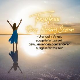 Fearless Session 06-21 - Urangst / Angst ausgeliefert zu sein