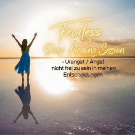 Fearless Session 07-21- Urangst / Angst nicht frei zu sein in meinen Entscheidungen